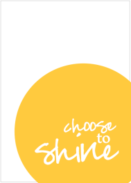 Choose to Shine