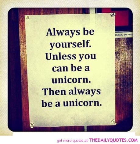 always-be-yourself-unless-be-unicorn-funny-life-quotes-sayings-pictures
