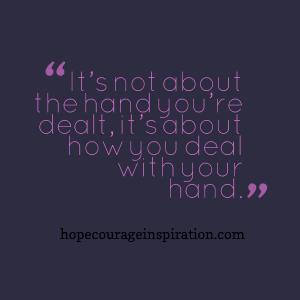 hand you're dealt
