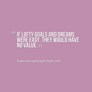 lofty goals