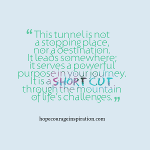 tunnel is not a destination