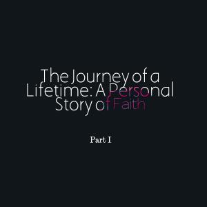 journey of a lifetime part 1